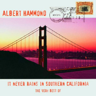 IT NEVER RAINS IN SOUTHERN CALIFORNIA: THE VERY BEST OF
