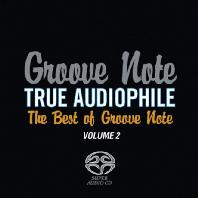 TRUE AUDIOPHILE: THE BEST OF GROOVE NOTE VOL.2 [SACD HYBRID]