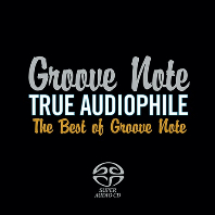 TRUE AUDIOPHILE: THE BEST OF GROOVE NOTE VOL.1 [SACD HYBRID]