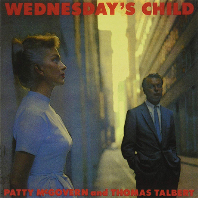 WEDNESDAY`S CHILD: AND THOMAS TALBERT [HYPER MAGNUM SOUND]