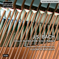 CELLO SUITERS FOR SOLO PIANO/ ELEONOR BINDMAN [바흐: 독주 피아노를 위한 무반주 첼로 모음곡 - 엘레오노르 빈드먼]