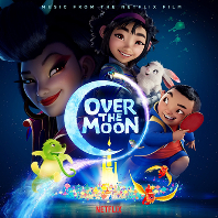 OVER THE MOON: MUSIC FROM THE NETFLIX FILM [오버 더 문: 넷플릭스 영화]