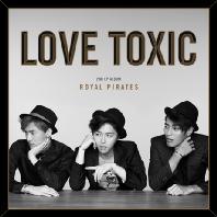 LOVE TOXIC [2ND EP ALBUM]