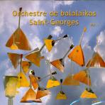 ORCHESTRE DE BALALAIKAS SAINT-GEORGES VOL.1