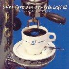 SAINT-GERMAIN-DES-PRES CAFE VOL.4: THE FINEST ELECTRO-JAZZ COMPILATION