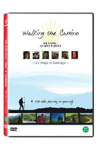 워킹 더 카미노: 식스 웨이즈 투 산티아고 [WALKING THE CAMINO: SIX WAYS TO SANTIAGO]