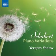 PIANO VARIATIONS/ YEVGENY YONTOV [슈베르트: 피아노 변주곡 작품집 - 예프게니 욘토프]
