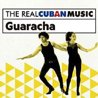 THE REAL CUBAN MUSIC: GUARACHA [쿠반 댄스: 과라차]