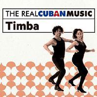 THE REAL CUBAN MUSIC: TIMBA [쿠반 댄스: 팀바]