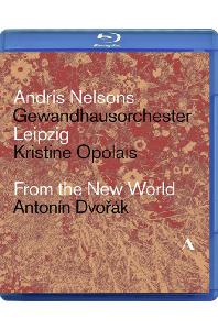 FROM THE NEW WORLD/ KRISTINE OPOLAIS, ANDRIS NELSONS [드보르작: 신세계 교향곡 & 루살카 아리아 - 넬손스] [한글자막]