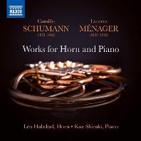 WORKS FOR HORN AND PIANO/ LEO HALSDORF, KAE SHIRAKI [카밀로 슈만 & 로랑 메나 : 호른과 피아노를 위한 작품집 - 레오 할스도르프]