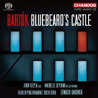 BLUEBEARD`S CASTLE/ EDWARD GARDNER [SACD HYBRID] [바르톡: 오페라 <푸른 수염 영주의 성>]