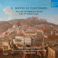 IL SOFFIO DI PARTENOPE/ ENSEMBLE BAROCCO DI NAPOLI, ABCHORDIS ENSEMBLE, TOMMASO ROSSI [파르테노페의 숨결: 18세기 나폴리의 목관악기를 위한 작품집 - 나폴리 바로크 앙상블]