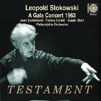 A GALA CONCERT 1963/ LEOPOLD STOKOWSKI, FRANCO CORELLI, JOAN SUTHERLAND [프랑코 코렐리, 조안 서덜랜드, 레오폴드 스토코프스키: 1963년 갈라 콘서트]