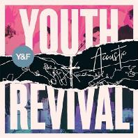 YOUTH REVIVAL [ACOUSTIC EDITION]