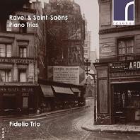 PIANO TRIOS/ FIDELIO TRIO [라벨 & 생상스: 피아노 삼중주 - 피델리오 삼중주단]