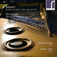 SONATAS FOR CELLO AND PIANO & FUNF STUCKE IM VOLKSTON/ ROBIN MICHAEL, DANIEL TONG [브람스: 첼로 소나타 1, 2번 & 슈만: 민속 풍의 다섯 개의 작품 - 로빈 마이클]
