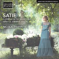 COMPLETE PIANO WORKS 1/ NICOLAS HORVATH [사티: 피아노 전곡 1집]