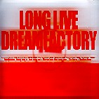 LONG LIVE DREAMFACTORY