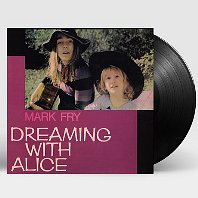 DREAMING WITH ALICE [LP]