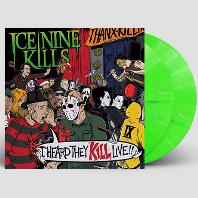 I HEARD THEY KILL LIVE [NEON GREEN MARBLE LP]