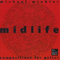 MIDLIFE: COMPOSITIONS FOR GUITAR [빈클러: 중년기]