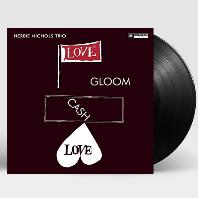 LOVE, GLOOM, CASH, LOVE [180G LP]