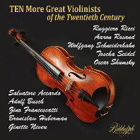 TEN MORE GREAT VIOLINISTS OF THE TWENTIETH CENTURY [20세기 위대한 바이올리니스트 연주 2집]