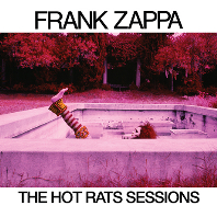 THE HOT RATS SESSIONS [50TH ANNIVERSARY]