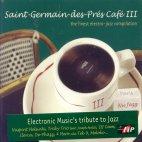 SAINT-GERMAIN-DES-PRES CAFE VOL.3/ THE FINEST ELECTRO-JAZZ COMPILATION