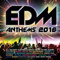 VARIOUS - EDM ANTHEMS 2016
