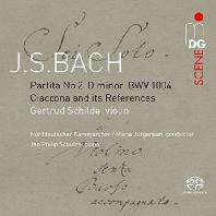PARTITA NO.2 & CIACCONA AND ITS REFERENCES/ GERTRUD SCHILDE [SACD HYBRID] [바흐: 무반주 파르티타 2번, 무반주 합창곡]