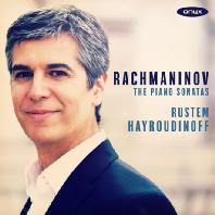 THE PIANO SONATAS/ RUSTEM HAYROUDINOFF [라흐마니노프: 피아노 소나타 1, 2번, 자장가 - 루스템 헤이루디노프]