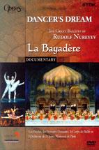 DANCER`S DREAM/ LA BAYADERE/ RUDOLF NUREYEV