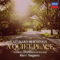 A QUIET PLACE/ KENT NAGANO [번스타인: 오페라 <콰이어트 플레이스> - 나가노]