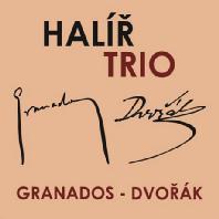 PIANO TRIOS/ HALIR TRIO [드보르작 & 그라나도스: 실내악곡집 - 할리르 트리오]