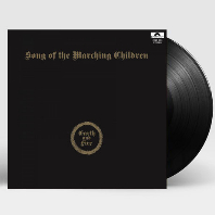 SONG OF THE MARCHING CHILDREN [180G LP]