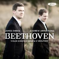 VIOLIN SONATAS NOS.6 & 9 'KREUTZER'/ JAMES EHNES, ANDREW ARMSTRONG [베토벤: 바이올린 소나타 - 제임스 에네스]