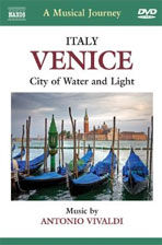 VENICE: CITY OF WATER AND LIGHT-A MUSICAL JOURNEY [낙소스 음악여행: 베네치아]