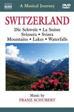 SWITZERLAND: A MUSICAL JOURNEY [낙소스 음악여행: 스위스의 산과 호수]