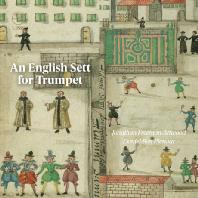 AN ENGLISH SETT FOR TRUMPET/ JONATHAN FREEMAN-ATTWOOD [조나단 프리먼-앳우드: 트럼펫을 위한 잉글리시 세트]