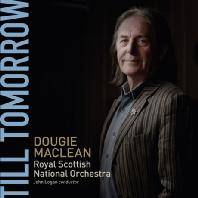 TILL TOMORROW: ROYAL SCOTTISH NATIONAL ORCHESTRA
