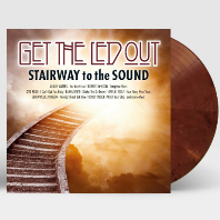 GET THE LED OUT: STAIRWAY TO THE SOUND [180G COLORED LP]