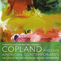 COPLAND AND HIS AMERICAN CONTEMPORARIES/ EDWARD HIGGINBOTTOM