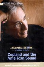 COPLAND AND THE AMERICAN SOUND/ MICHAEL TILSON THOMAS [KEEPING SCORE]