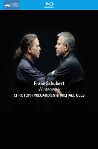 WINTERREISE/ CHRISTOPH PREGARDIEN, MICHAEL GEES [BLU-RAY+CD] [슈베르트: 겨울나그네]