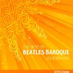 THE BEST OF BEATLES BAROQUE/ LES BOREADES