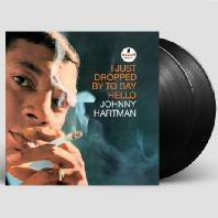 I JUST DROPPED BY TO SAY HELLO [45RPM 180G LP]