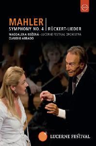 SYMPHONY NO.4 & RUCKERT LIEDER/ CLAUDIO ABBADO [2004 루체른 페스티벌: 말러 교향곡 4번 - 아바도]