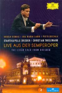 LIVE AUS DER SEMPEROPER: THE LEHAR GALA FROM DRESDEN/ CHRISTIAN THIELEMANN [2011년 송년음악회 라이브 드레스덴]